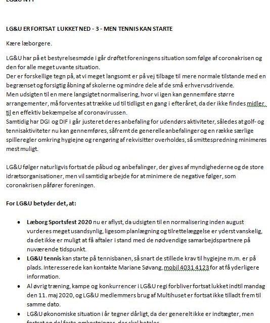 LG&U ER FORTSAT LUKKET NED – 3, MEN TENNIS KAN STARTE